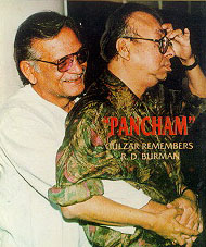 Gulzar remembers R.D. Burman